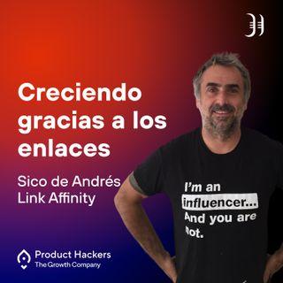 Creciendo gracias a los enlaces con Sico de Andrés de Link Affinity