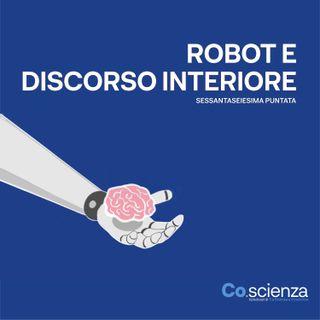 Robot e discorso interiore (Sessantaseiesima Puntata)