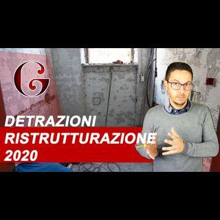 DETRAZIONI RISTRUTTURAZIONE 2020: panoramica sul bonus casa e le agevolazioni nella legge bilancio