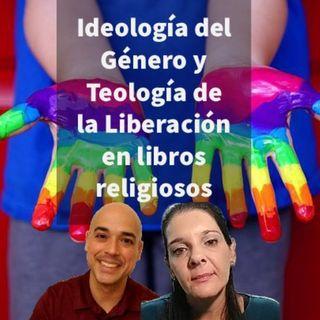 Episodio 370: 🤫 Ideología de Género y Teología de Liberación Marxista en libros Religiosos 😤
