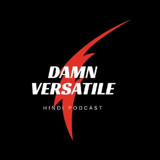 Welcome to Damn Versatile