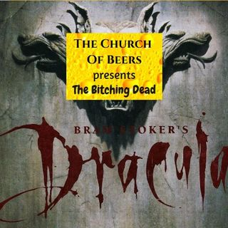 The Bitching Dead - Dracula