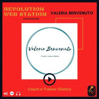 INTERVISTA VALERIA BENVENUTO - COACH E TRAINER OLISTICO