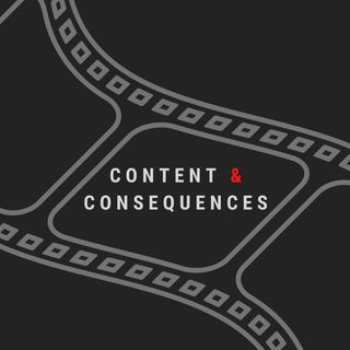 Content & Consequences