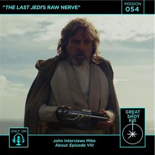The Last Jedi's Raw Nerve