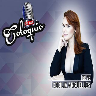 Episodio 73 Cecilia Argüelles