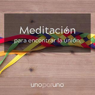 Meditación para encontrar la unión