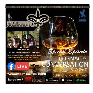 Cognac and Conversation with Big E Special Episode