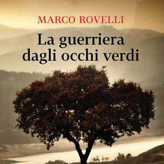 Marco Rovelli - La guerriera dagli occhi verdi
