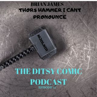 Brian James And Thors Hammer I Cant Pronounce ep 17