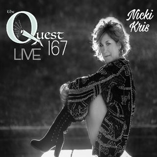 The Quesr 167 Live. Nicki Kris - QuestNation's show