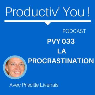 PVY EP033 LA PROCRASTINATION