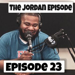 Back Like MJ The Jordan Episode |  Episode 23