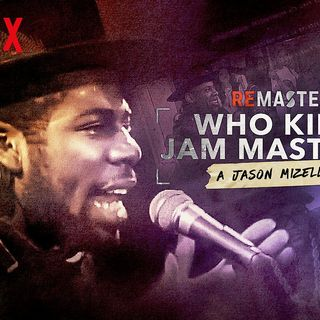 Remastered: Who Killed Jam Master Jay? Netflix Movie