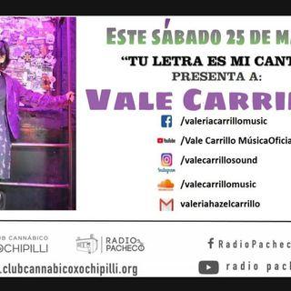 """""""Vale Carrillo"""" Tu Letra Es Mi Canto Prog 15"""