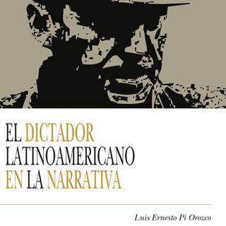 El Dictador latinoamericano en la narrativa