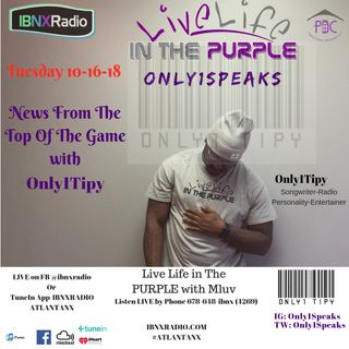 Only1Speaks Segment 11-6-18 with Only1Tipy