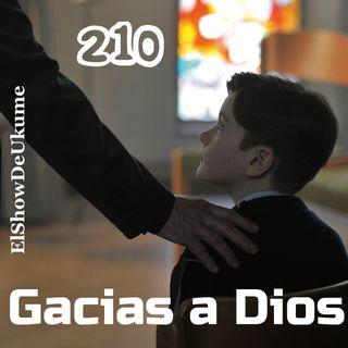 Gracias a Dios | ElShowDeUkume 210