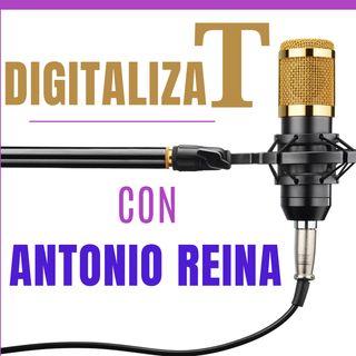 Digitalizate con Antonio Reina -Bienvenidos empresari@s- episodio 1