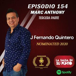 EPISODIO 154-MARC ANTHONY