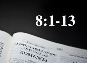 Romanos 8:1-13 - El Comportamiento del Espíritu Santo: Creador de Vida Nueva - Audio
