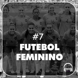 TP#7 - Futebol Feminino