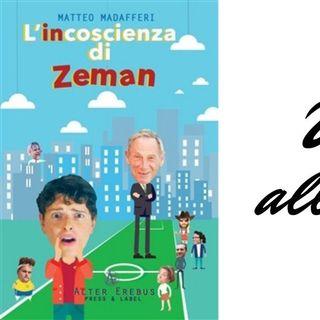 """""""L'incoscienza di Zeman"""": una vita all'attacco"""
