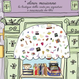 Elinor Marianne, la boutique della carta per veri sognatori