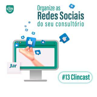 #13 - Organize as redes sociais do seu consultório