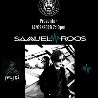"""""""Samuel Roos"""" Sesiones en Vivo de Club Cannabico Xochipilli"""