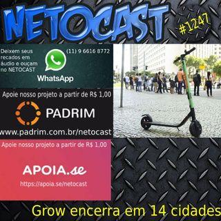 NETOCAST 1247 DE 27/01/2020 - Grow anuncia fim da operação de patinetes em 14 cidades brasileiras e tira bicicletas de circulação