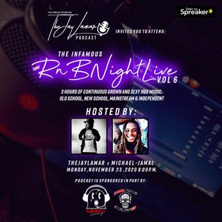 The JayLamar Podcast | #RnBNightLive S3, Y3, E9