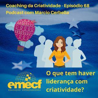 Episódio 68 - Coaching da Criatividade