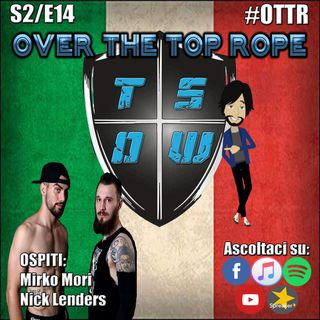 Over The Top Rope S2E14 - BBB