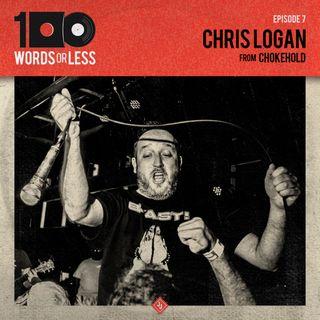 Chris Logan from Chokehold