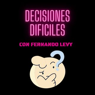 EPISODIO 6- DECISIONES DIFICILES