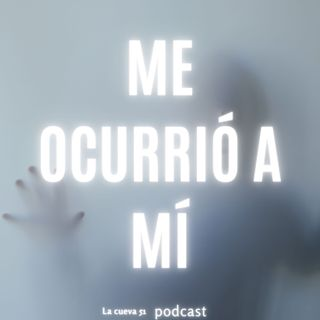 Me ocurrió a Mí: La mujer fantasma