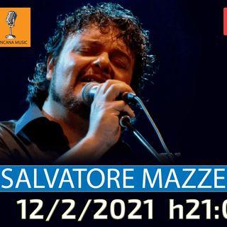 #1 Salvatore Mazzella al Salotto Virtuale di Chincana Music