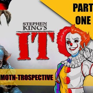 MOTN-Trospective: Stephen King's It - Part One