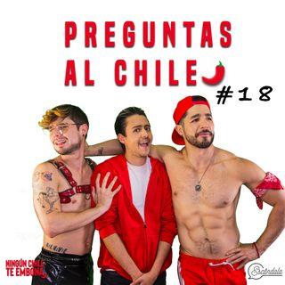 Preguntas al Chile Ep 18