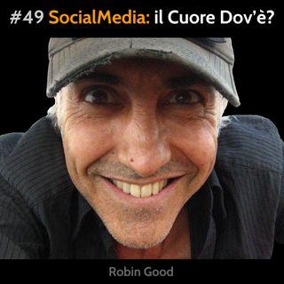 #49 Social Media: Il Cuore Dov'è?