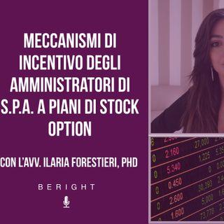 X app. - Meccanismi di incentivo degli amministratori di S.p.A. a piani di stock option