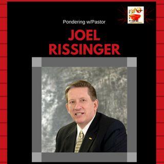 Pondering w/ Pastor Joel Rissinger - Tom Hanson w/ Guest  Author Mac Taylor