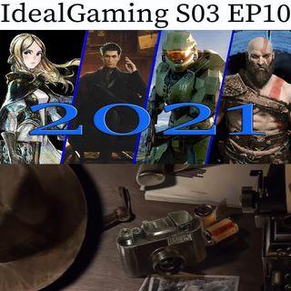 IdealGaming S03 EP10 - Cosa ci aspetta nel 2021?