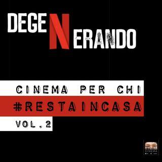 Cinema per chi #RESTAINCASA Vol.2 :Netflix