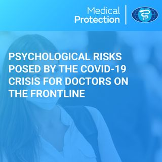 Professor Neil Greenberg discusses the psychological risks posed by the COVID-19 crisis for doctors on the frontline