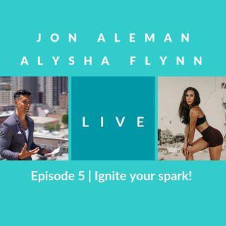Episode 5 | Ignite the spark! Fitness motivation