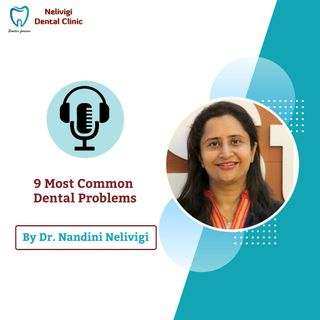 9 Dental Problems | Best Dental Clinic in Bangalore