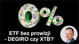 #24 | DEGIRO czy XTB - jak inwestować w ETF bez prowizji?