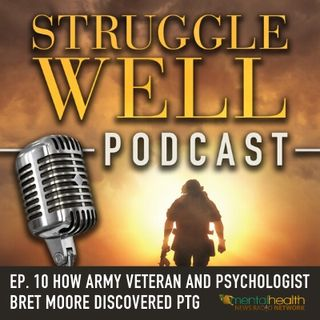 How Army veteran and psychologist Bret Moore discovered PTG